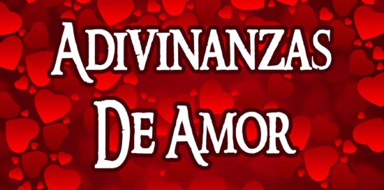 40 Adivinanzas De Amor Fáciles Adivinanzas Y Trabalenguas